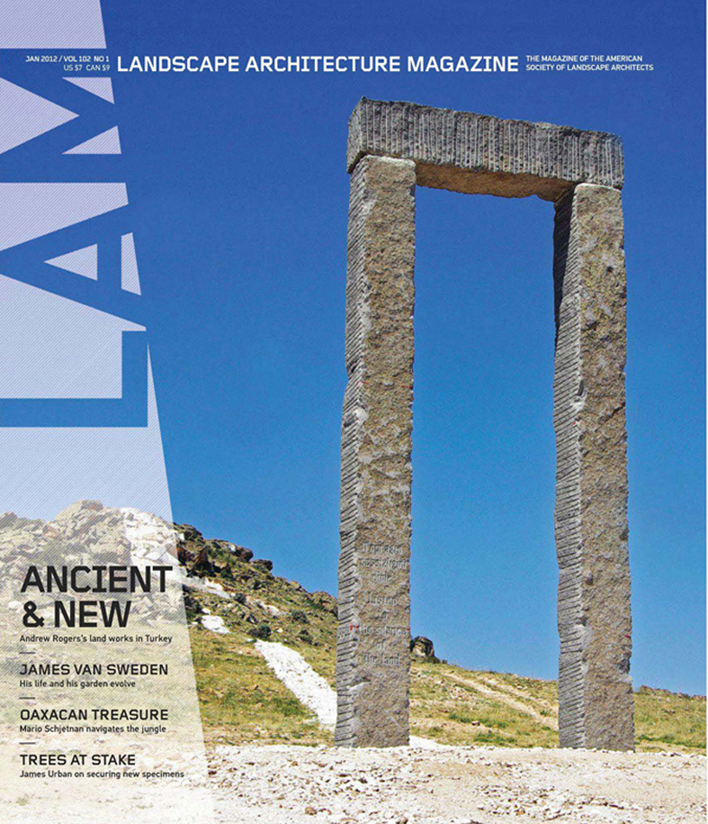 Landscape architecture magazine jan 2012 press andrew rogers andrew rogers could probably have built rome if not in a day then perhaps in a week or so thecheapjerseys Choice Image